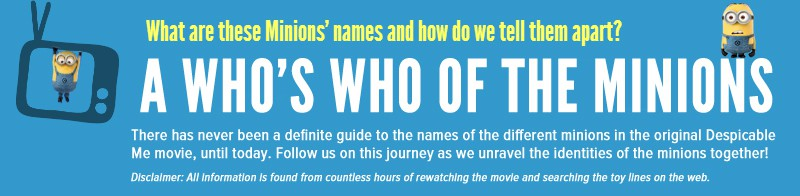 Vamers - Infographics - A Who's Who of the Minions from Despicable Me - Main Heading
