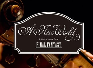 Vames - FYI - Music - Event - Travel to A New World with Intimate Music from Final Fantasy - Banner