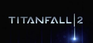 EA Shows off Titanfall 2's Singleplayer and Multiplayer at E3