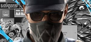 Watch Dogs 2 is Coming and it Promises to be Far Bigger and Better than the Original