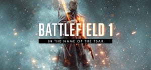 Head to Mother Russia with the In The Name Of The Tsar Expansion for Battlefield 1